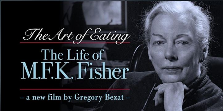 A celebration of M.F.K. Fisher to benefit her Last House and the filmmaker Gregory Bezat.